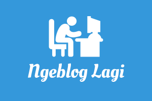 Ngeblog lagi